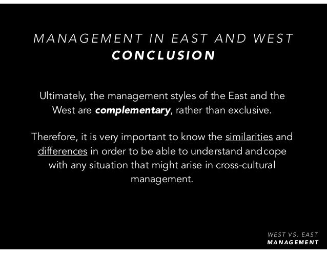 eastern and western management thoughts Understanding of chinese/asian culture vs western 9 responses to some interesting cutural differences between east and west the power of thought, feeling, and faith a home from home: from immigrant boy to english man.