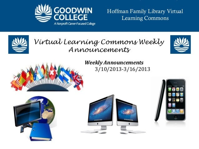 Hoffman Family Library Virtual                        Learning CommonsVirtual Learning Commons Weekly         Announcement...