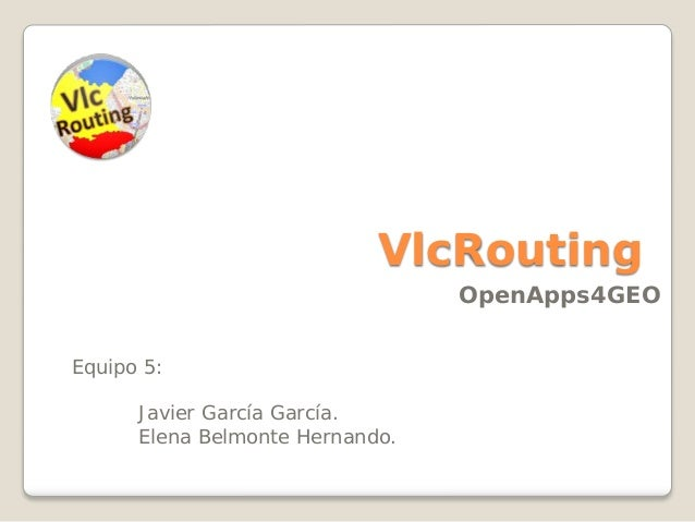 Vlc Routing