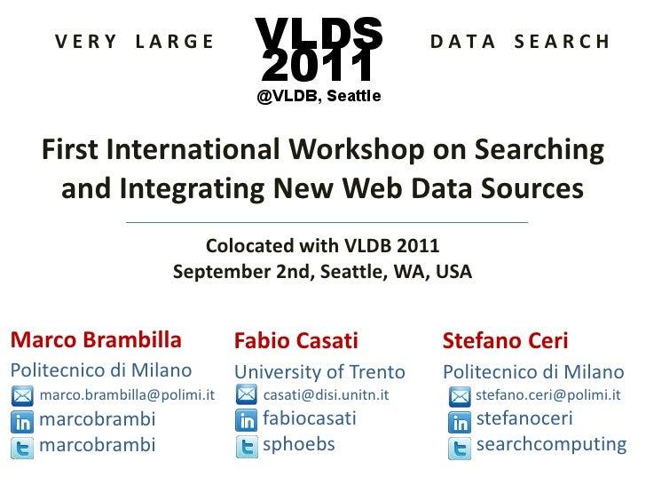 V E R Y    L A R G E                                             D A T A    S E A R C H<br />First International Workshop ...