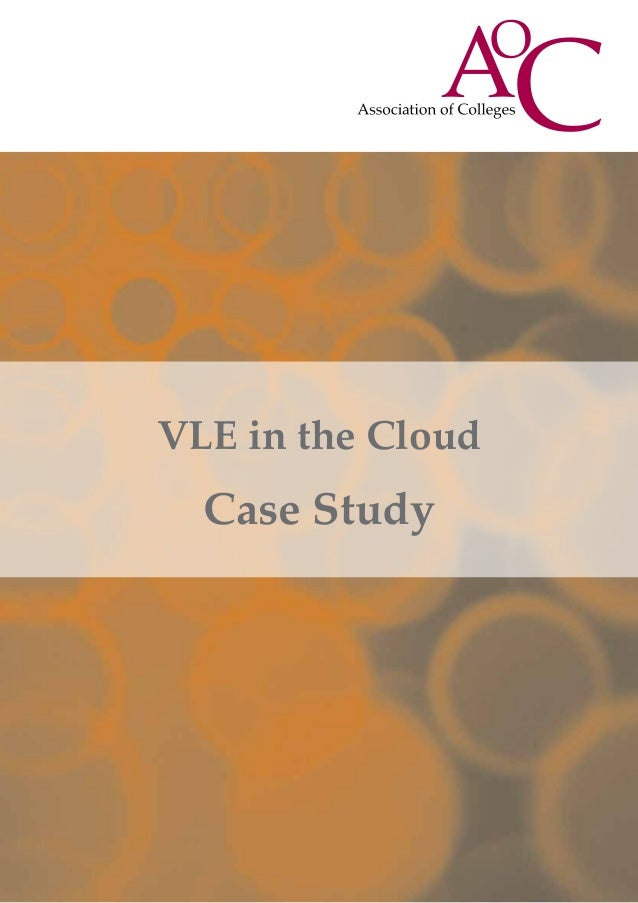 VLE in the CloudCase Study