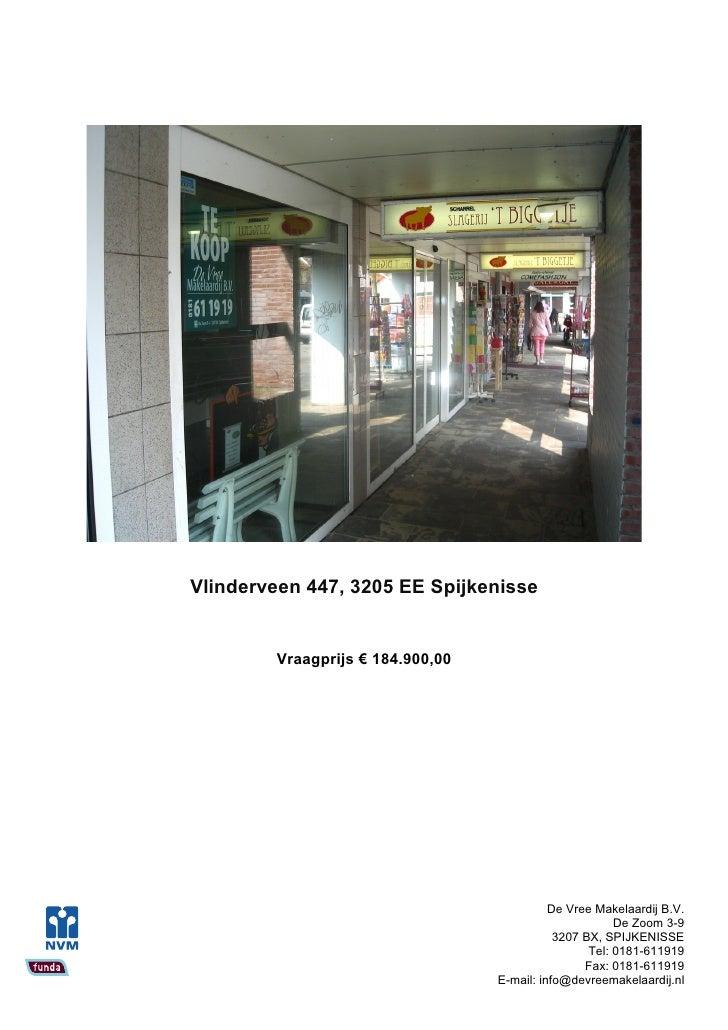 Vlinderveen 447, 3205 EE Spijkenisse           Vraagprijs € 184.900,00                                                 De ...