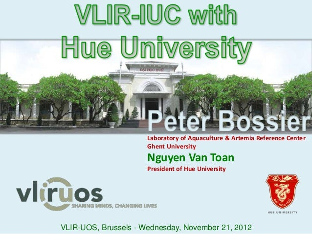 VLIR-UOS, Brussels - Wednesday, November 21, 2012 Laboratory of Aquaculture & Artemia Reference Center Ghent University Ng...