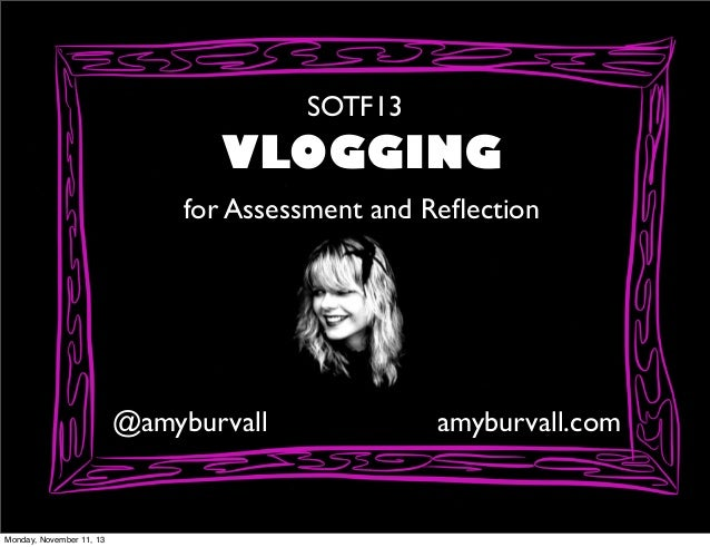 Vlogging for Assessment and Critical Reflection