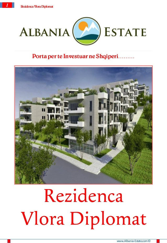 1   Rezidenca Vlora Diplomat            Porta per te Investuar ne Shqiperi………      Rezidenca    Vlora Diplomat            ...