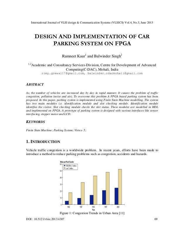 Vlsics040307DESIGN AND IMPLEMENTATION OF CAR PARKING SYSTEM ON FPGA