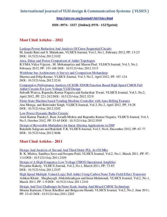International journal of VLSI design & Communication Systems ( VLSICS ) http://airccse.org/journal/vlsi/vlsics.html ISSN :...