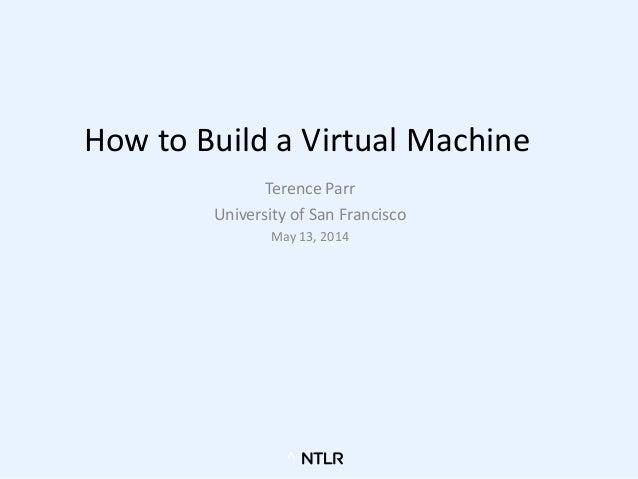 How to build a virtual machine