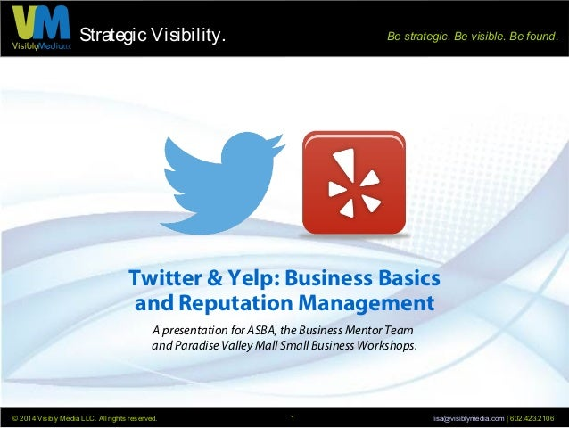 Twitter and Yelp Basics For Business, by Visibly Media LLC for Business Mentor Team
