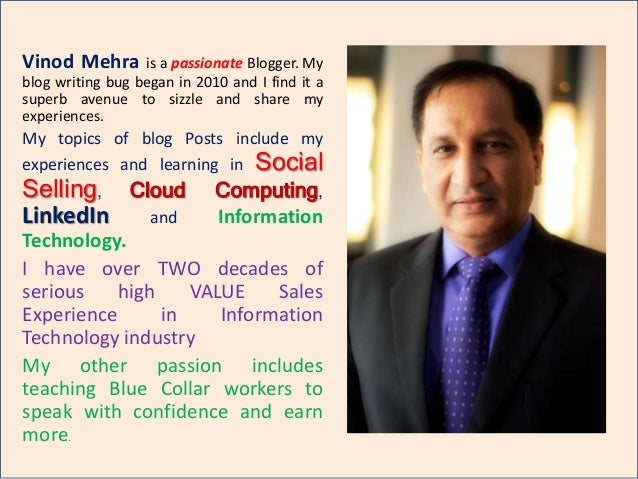 Vinod Mehra is a passionate Blogger. My blog writing bug began in 2010 and I find it a superb avenue to sizzle and share m...