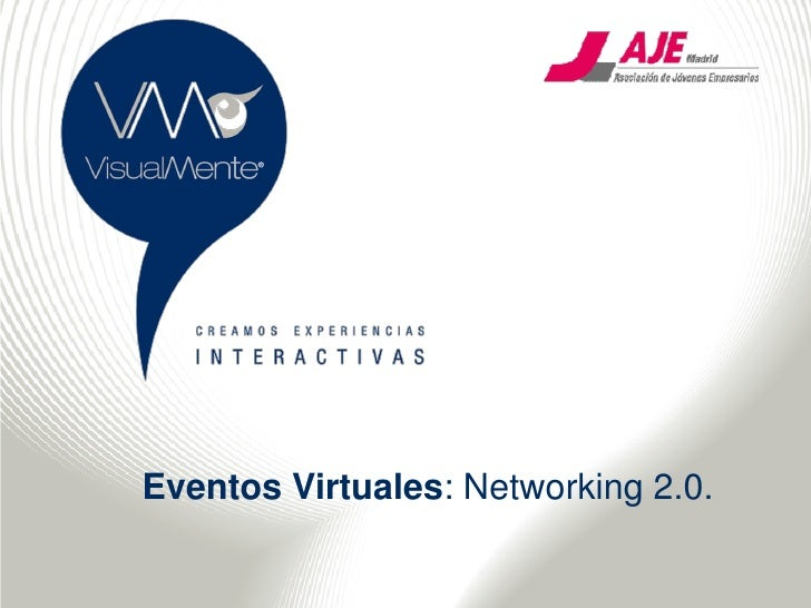 Eventos Virtuales: Networking 2.0.