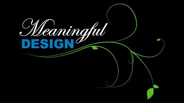 Meaningful Design