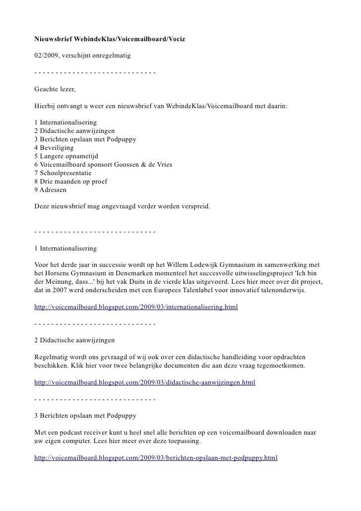 Nieuwsbrief WebindeKlas/Voicemailboard/Vociz  02/2009, verschijnt onregelmatig  -----------------------------  Geachte lez...