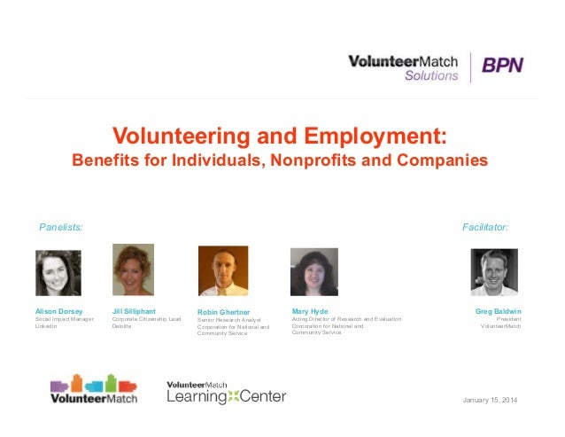 Volunteering and Employment: Benefits for Individuals, Nonprofits and Companies  Panelists:  Facilitator:  Alison Dorsey  ...