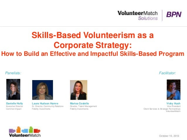 Skills Based Volunteerism as a Corporate Strategy - October 2013 VolunteerMatch BPN