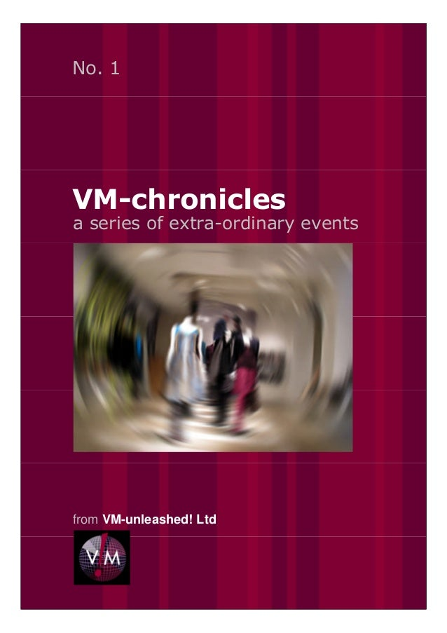 VM Chronicles no.1   A series of extraordinary retail events