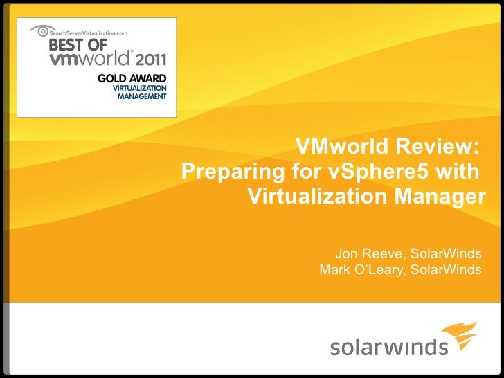 VMworld 2011 Review: Preparing for vSphere 5 with Virtualization Manager