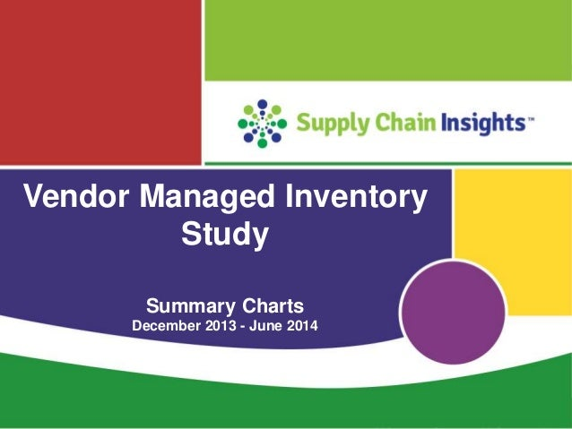 Vendor Managed Inventory Summary Charts - 24 JUN 2014