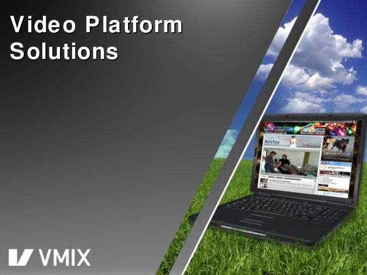Video Platform Solutions