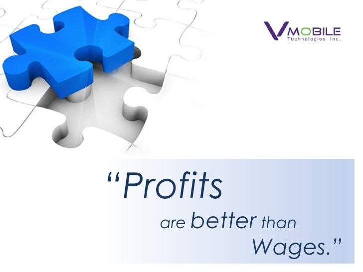 """""""Profitsare better than                              Wages.""""<br />"""
