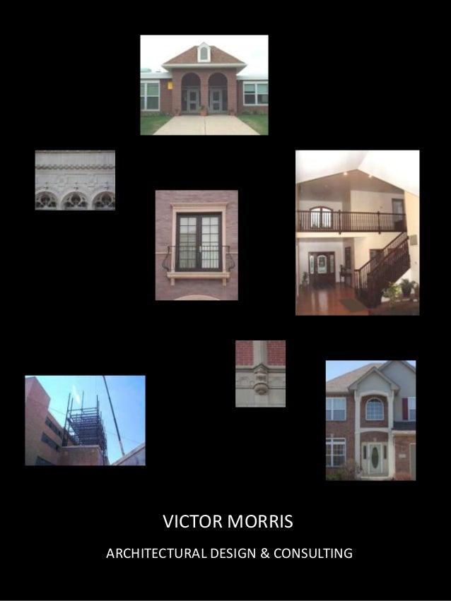 VICTOR MORRISARCHITECTURAL DESIGN & CONSULTING