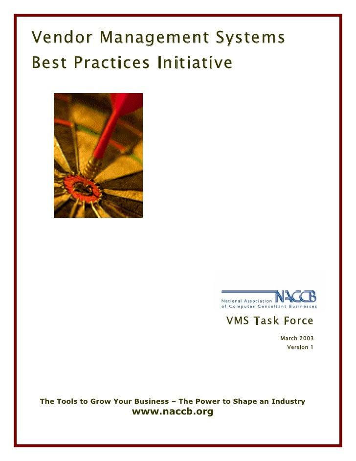 Vendor Management SystemsBest Practices Initiative                                             VMS Task Force             ...