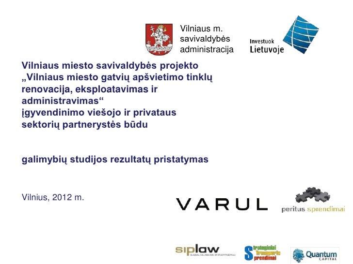 Vilniaus m.                                  savivaldybės                                  administracijaVilniaus miesto s...