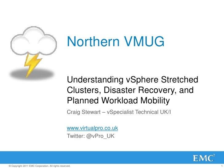 Northern VMUG                                                  Understanding vSphere Stretched                            ...
