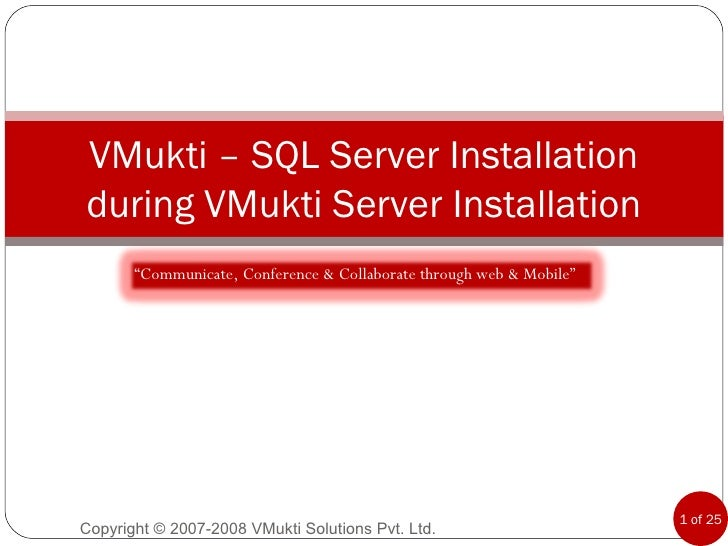 VMukti SQL Server Installation during server installation For V1034 to V1038