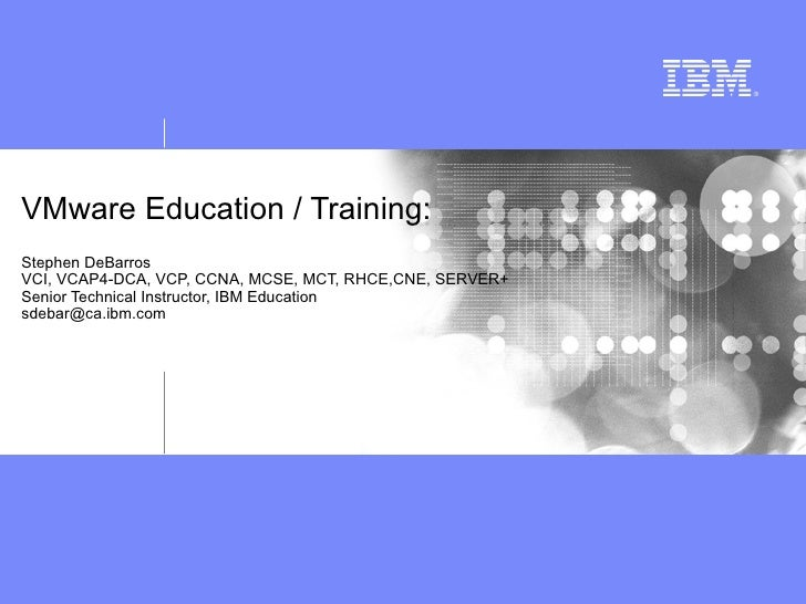 Overview of VMware & VMware Education from IBM