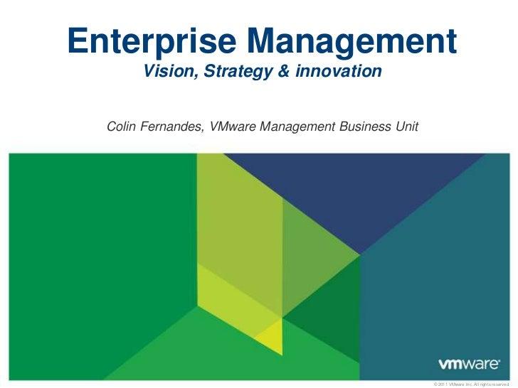VMware Enterprise Management – The Vision  cf