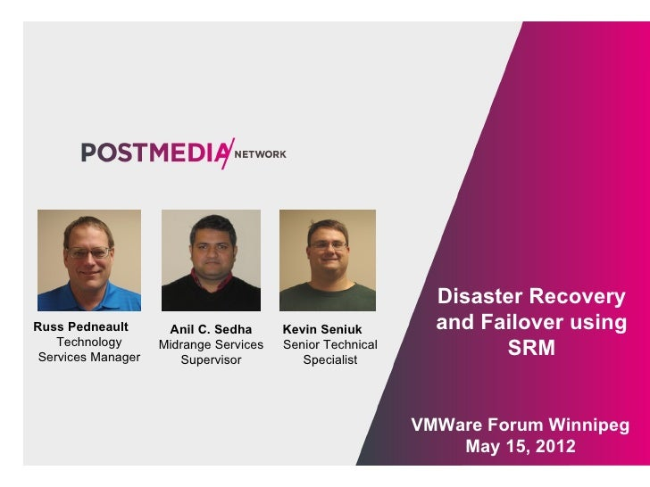 Disaster RecoveryRuss Pedneault       Anil C. Sedha      Kevin Seniuk         and Failover using    Technology Services Ma...
