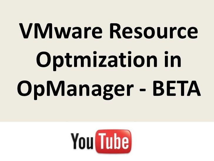 VMware Resource Optmization inOpManager - BETA