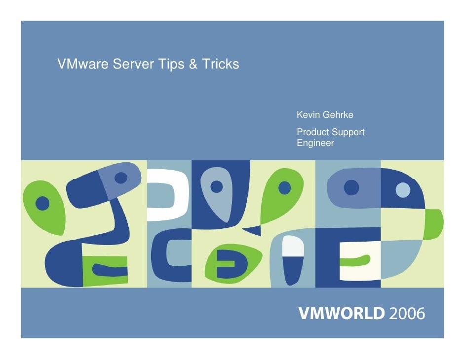 Vm ware server-tips-tricks