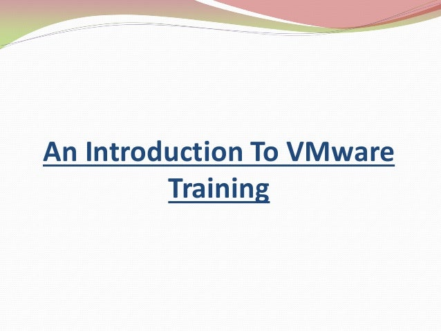 An Introduction To VMware Training