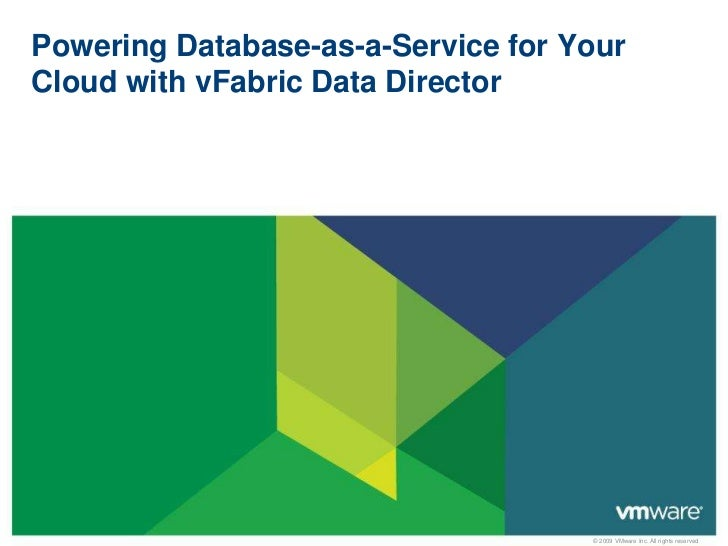 VMware vFabric Data Director for DB as a Service