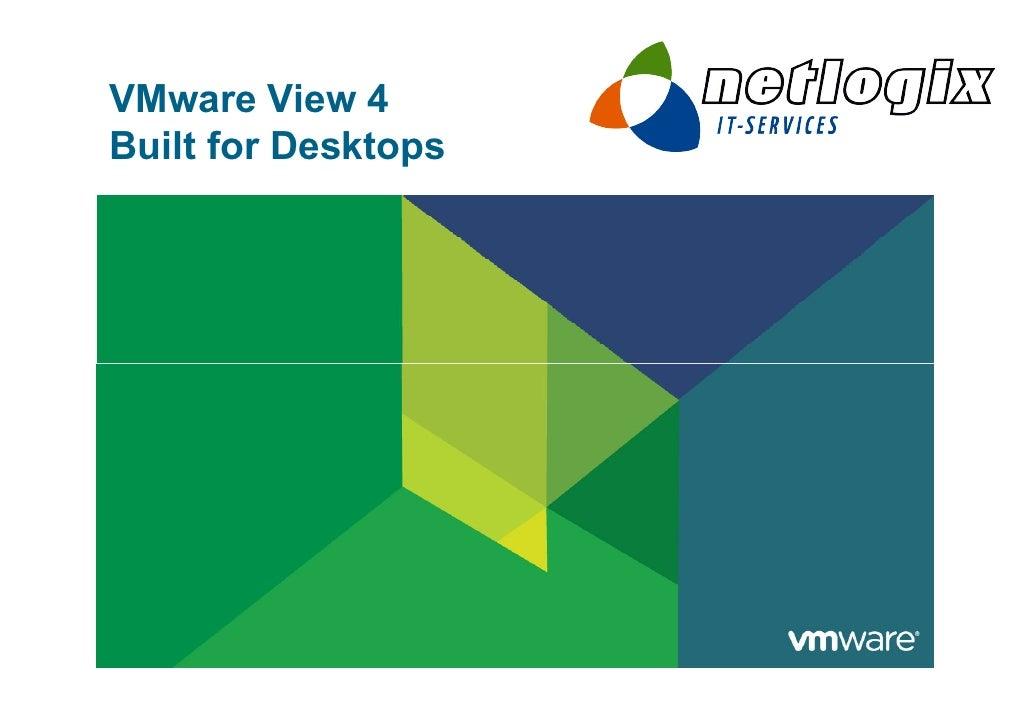 VMware View 4 Built for Desktops