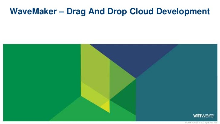 VMware WaveMaker - Drag and Drop Cloud Development