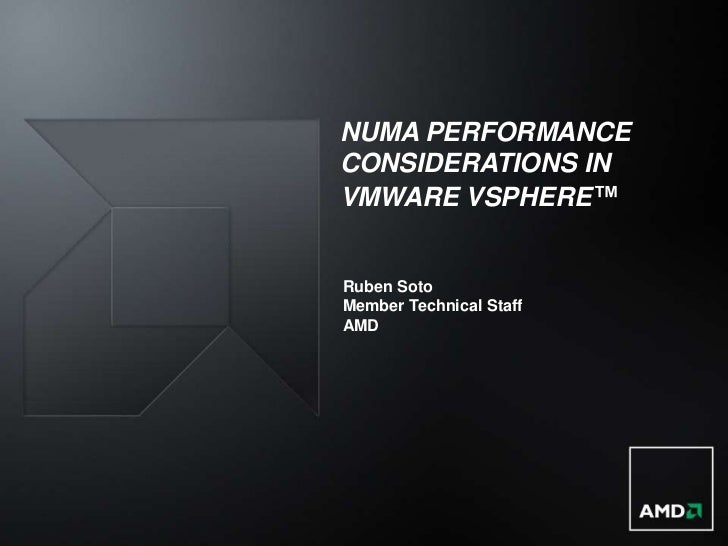 NUMA Performance Considerations in VMware vSphere