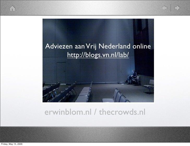 Erwin Blom                        AdviezenTheVrij Nederland online                                 aan Crowds             ...