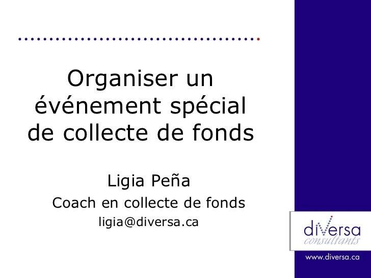 Organiser un événement spécial de collecte de fonds Ligia Pe ñ a Coach en collecte de fonds [email_address]