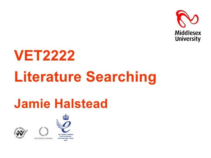 VET2222   Literature Searching Jamie Halstead