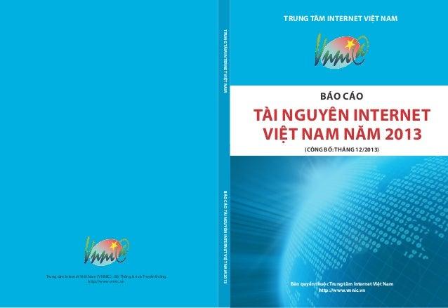 TRUNG TÂM INTERNET VI T NAM B n quy n thu c Trung tâm Internet Vi t Nam http://www.vnnic.vn BÁOCÁOTÀINGUYÊNINTERNETVITNAM2...