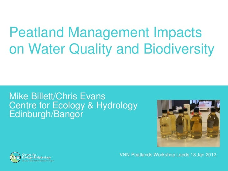 Peatland management impacts on water quality and biodiversity