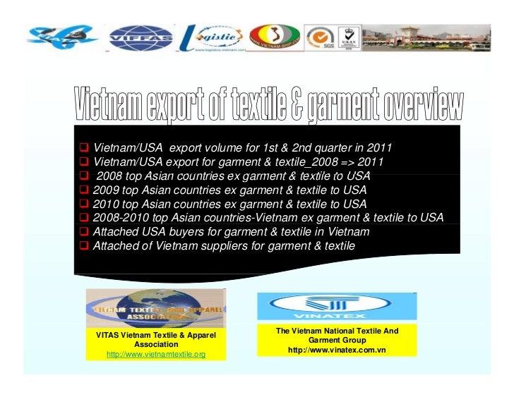 Vietnam/USA export volume for 1st & 2nd quarter in 2011Vietnam/USA export for garment & textile_2008 => 2011 2008 top Asia...