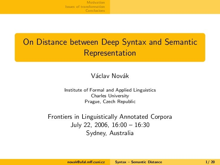 On Distance between Deep Syntax and Semantic Representation