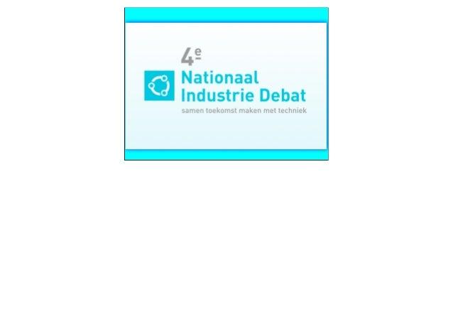 Presentatie Charles Groenhuijsen Nationaal Industrie Debat 2013