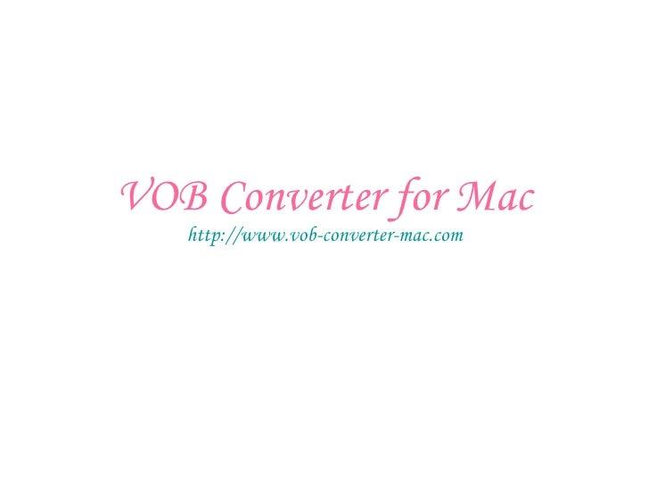 Vob Converter For Mac