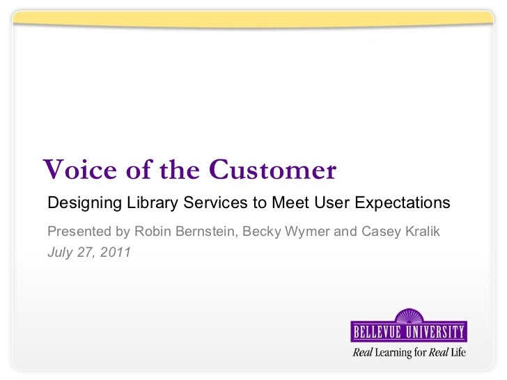 NCompass Live: Voice of the Customer: Designing Library Services to Meet User Expectations