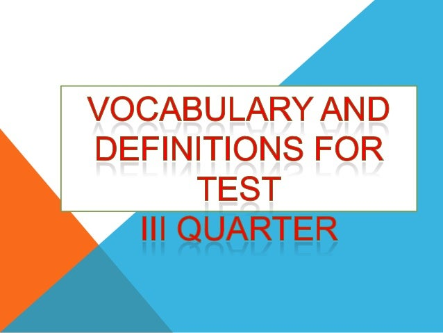 Vocab and def for test iii